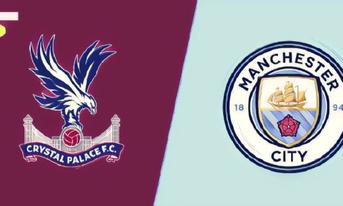 Trực tiếp Crystal Palace vs Manchester City, 20:05 – 14/04/2019 Ngoại Hạng Anh