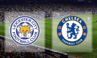 Trực tiếp Leicester City vs Chelsea, 21:00 – 12/05/2019 Ngoại Hạng Anh