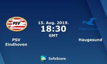 Link Sopcast PSV Eindhoven vs FK Haugesund 01h30 ngày 16/08/2019