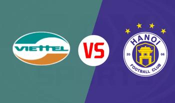 Soi kèo Viettel vs Hà Nội FC, 19h00 ngày 06/3: V-League 2019